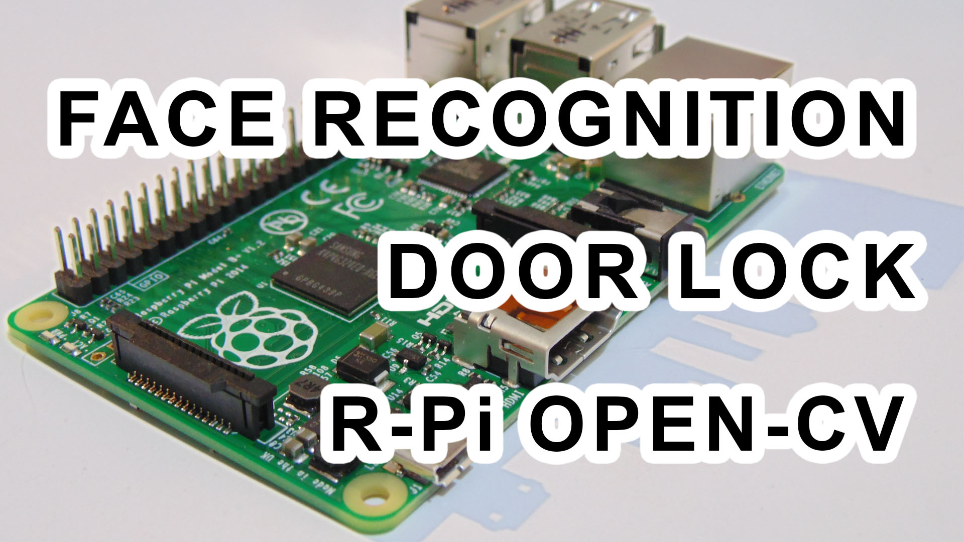 Face Recognition based Door Lock using Raspberry Pi and OpenCV