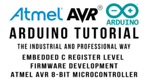 Arduino Tutorial Embedded C Register Level Arduino Master Class