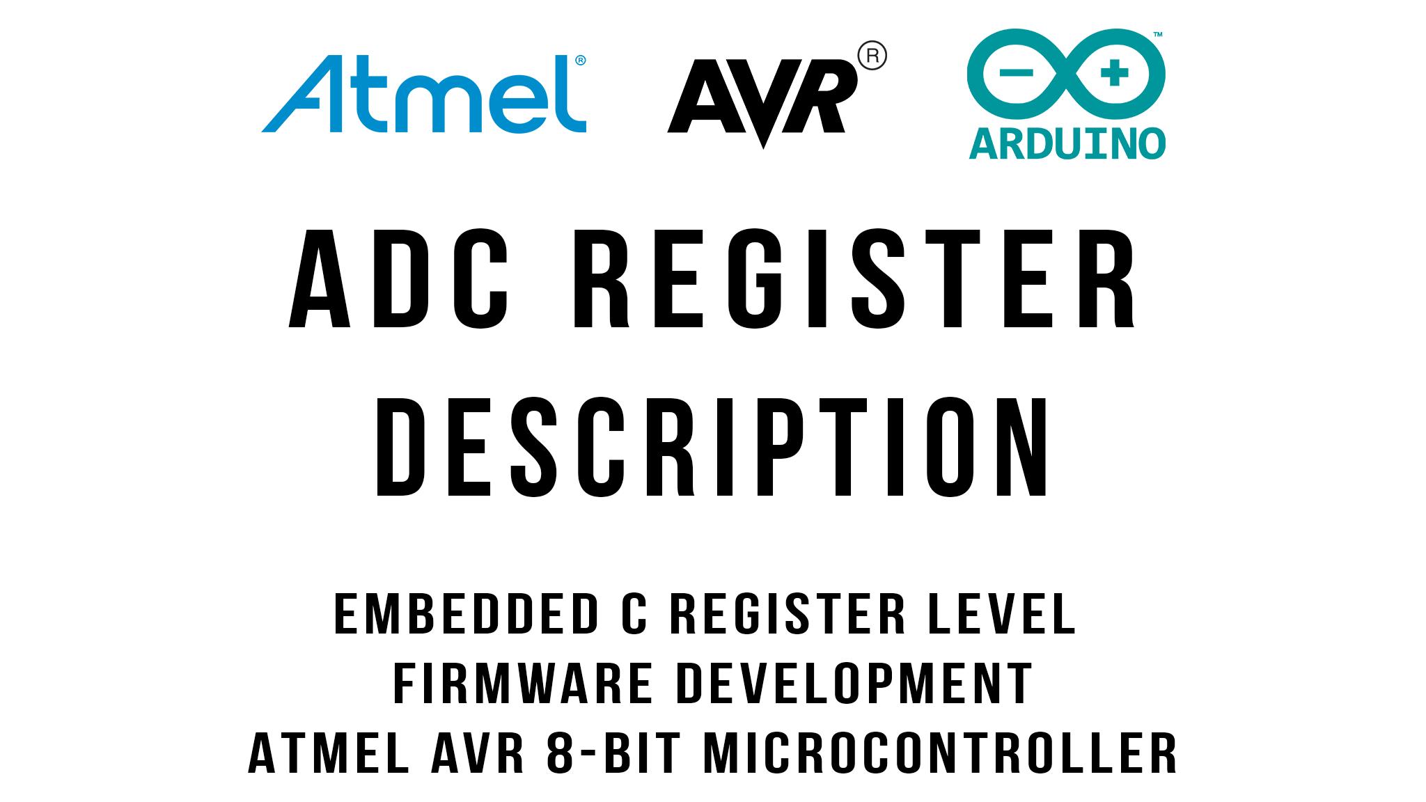 ADC Register Description : Arduino / ATmega328p