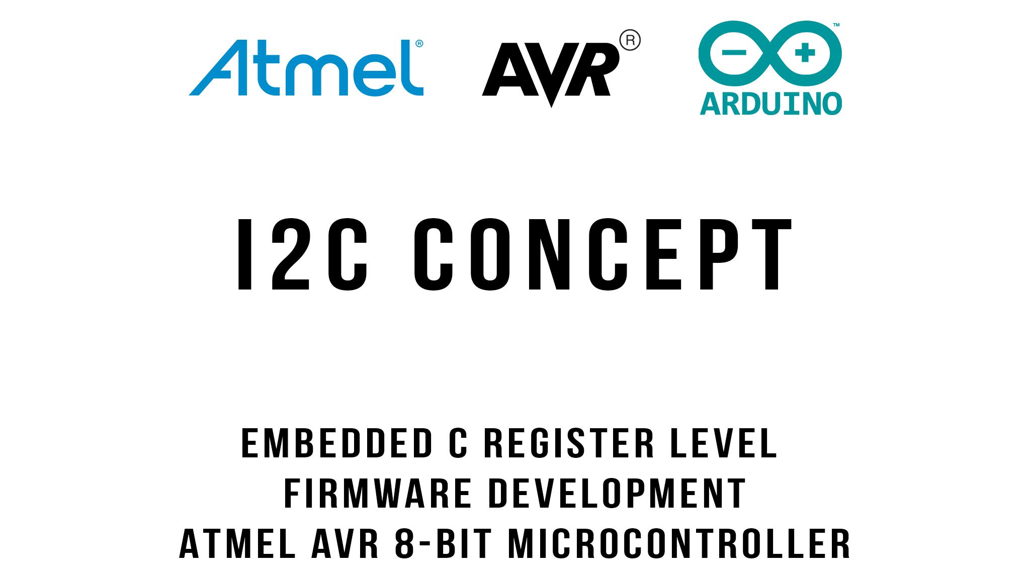I2C Concept : Arduino / ATmega328p