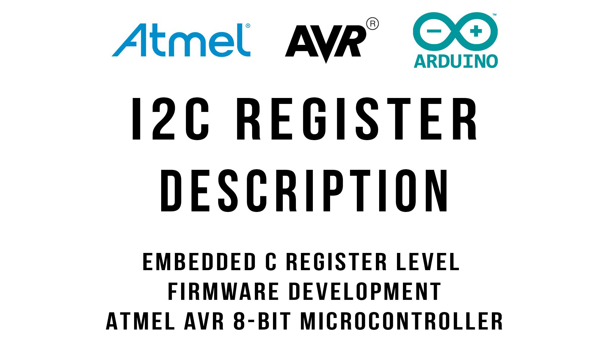 I2C Register Description : Arduino / ATmega328p
