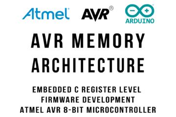 AVR 8-Bit Atmega328P Memory Architecture Overview