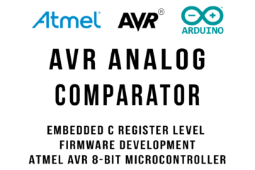 AVR Architecture Analog Comparator Tutorial