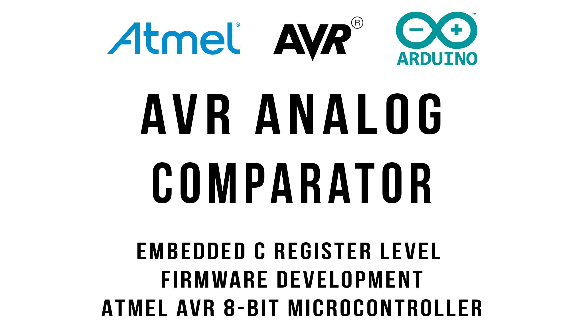 AVR Architecture Analog Comparator Tutorial
